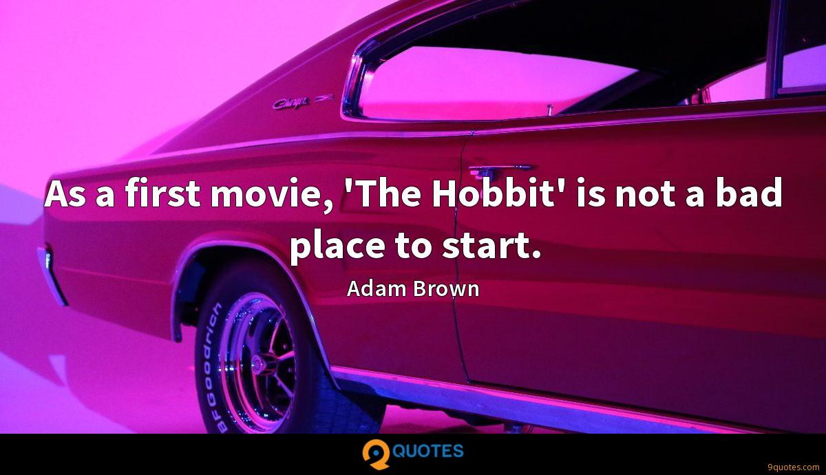As a first movie, 'The Hobbit' is not a bad place to start.