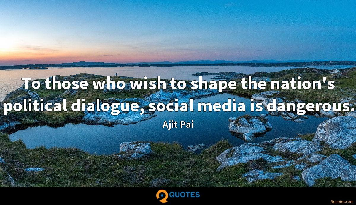 To those who wish to shape the nation's political dialogue, social media is dangerous.