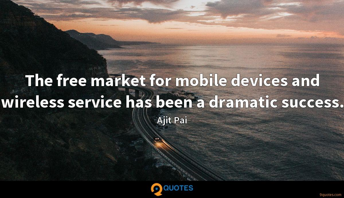 The free market for mobile devices and wireless service has been a dramatic success.