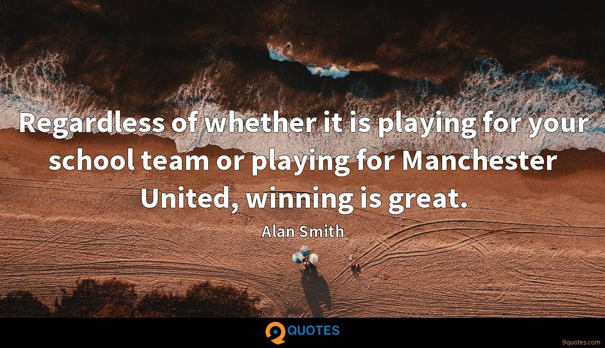 Regardless of whether it is playing for your school team or playing for Manchester United, winning is great.