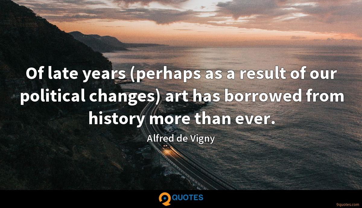 Of late years (perhaps as a result of our political changes) art has borrowed from history more than ever.