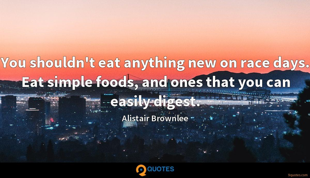 You shouldn't eat anything new on race days. Eat simple foods, and ones that you can easily digest.