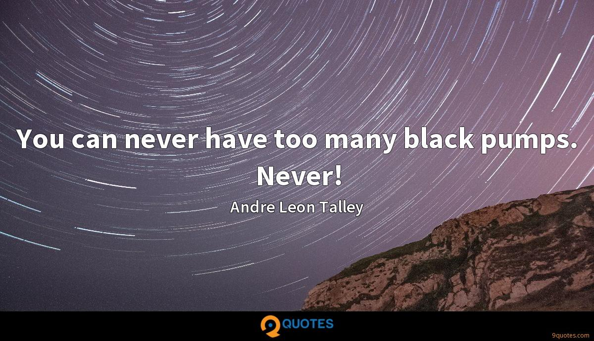 Andre Leon Talley quotes