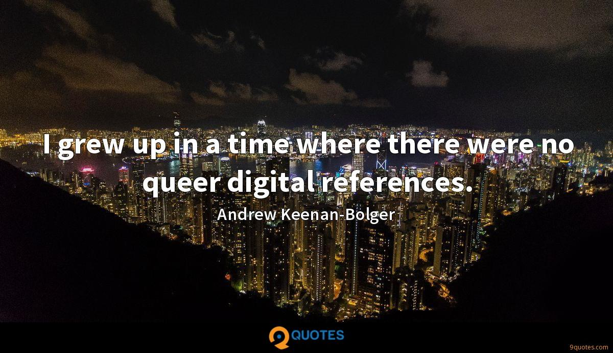 Andrew Keenan-Bolger quotes