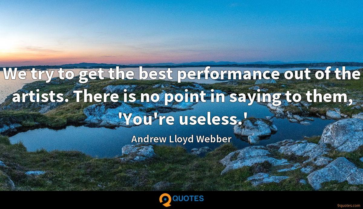 Andrew Lloyd Webber quotes