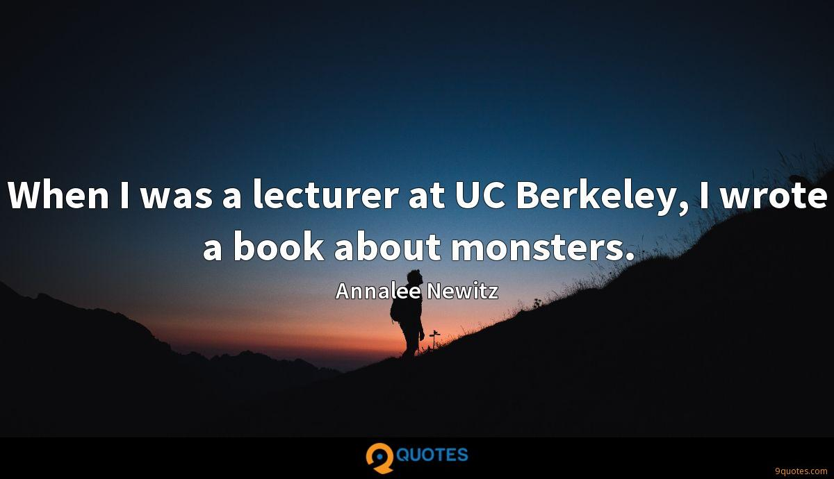 When I was a lecturer at UC Berkeley, I wrote a book about monsters.