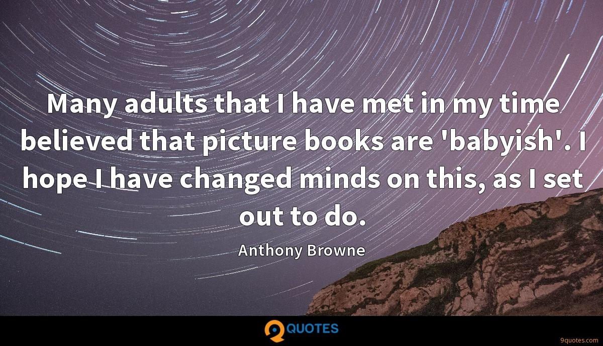 Anthony Browne quotes