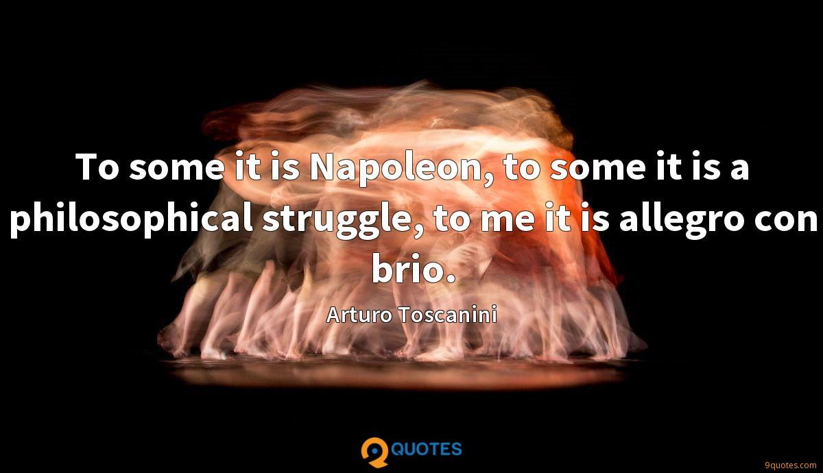 To some it is Napoleon, to some it is a philosophical struggle, to me it is allegro con brio.