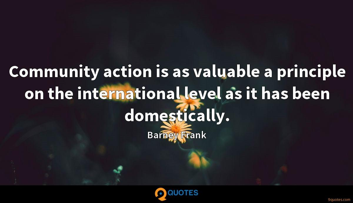 Community action is as valuable a principle on the international level as it has been domestically.