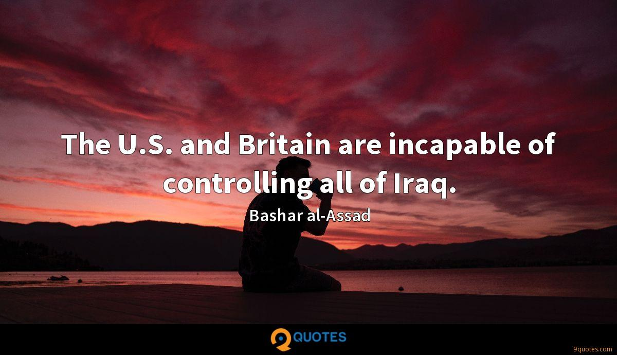 The U.S. and Britain are incapable of controlling all of Iraq.