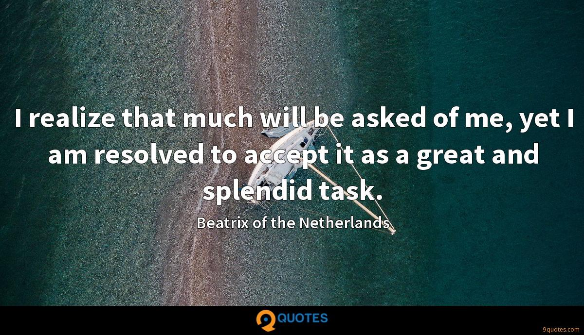 Beatrix of the Netherlands quotes