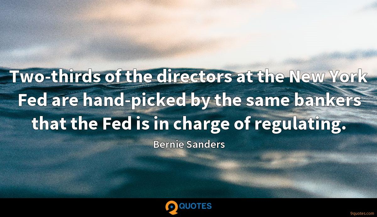 Two-thirds of the directors at the New York Fed are hand-picked by the same bankers that the Fed is in charge of regulating.