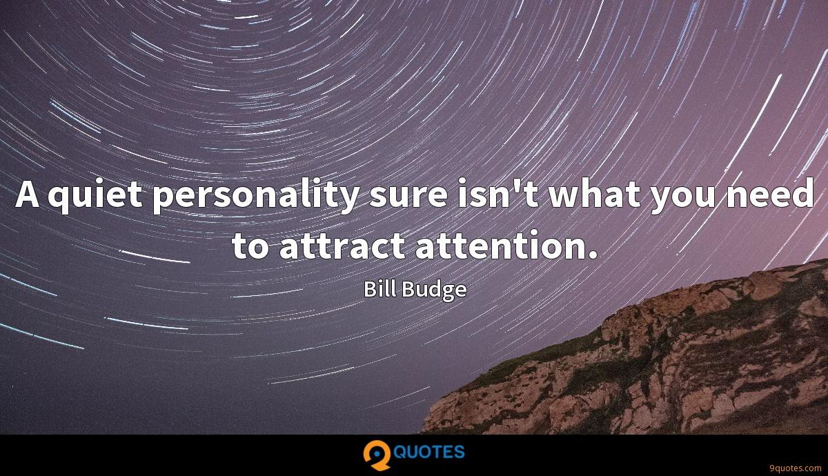 Bill Budge quotes