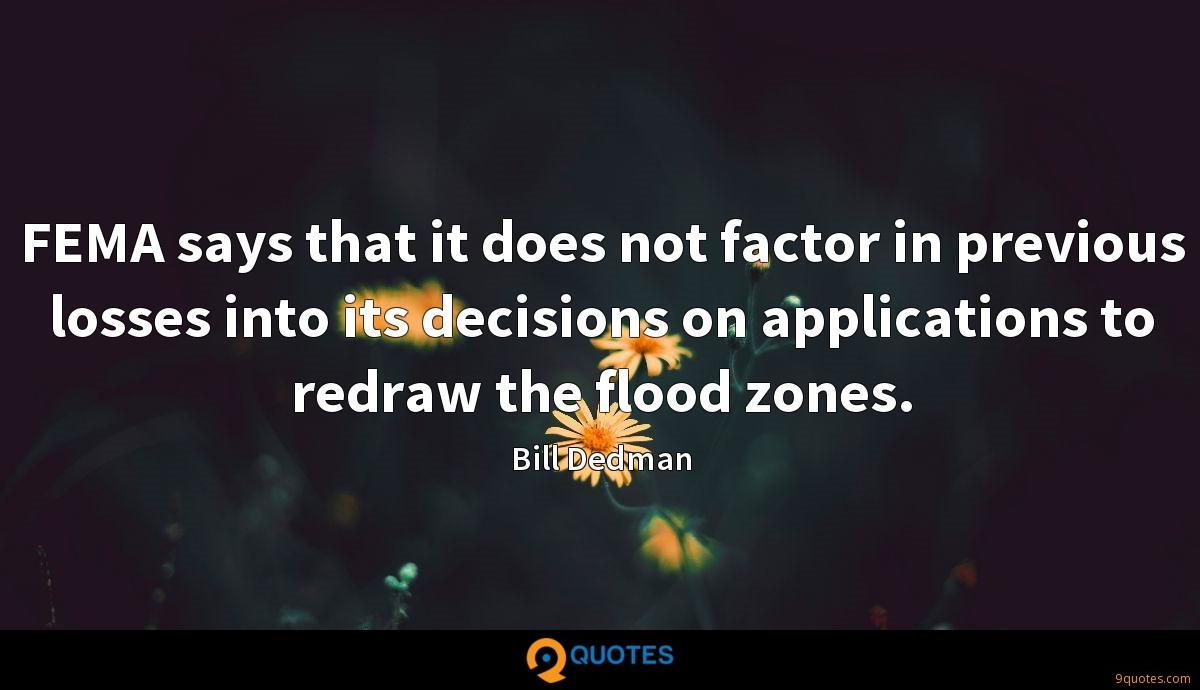 FEMA says that it does not factor in previous losses into its decisions on applications to redraw the flood zones.