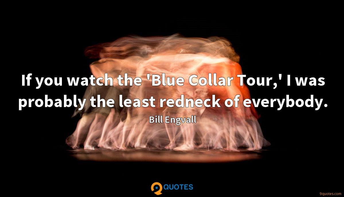 Bill Engvall quotes
