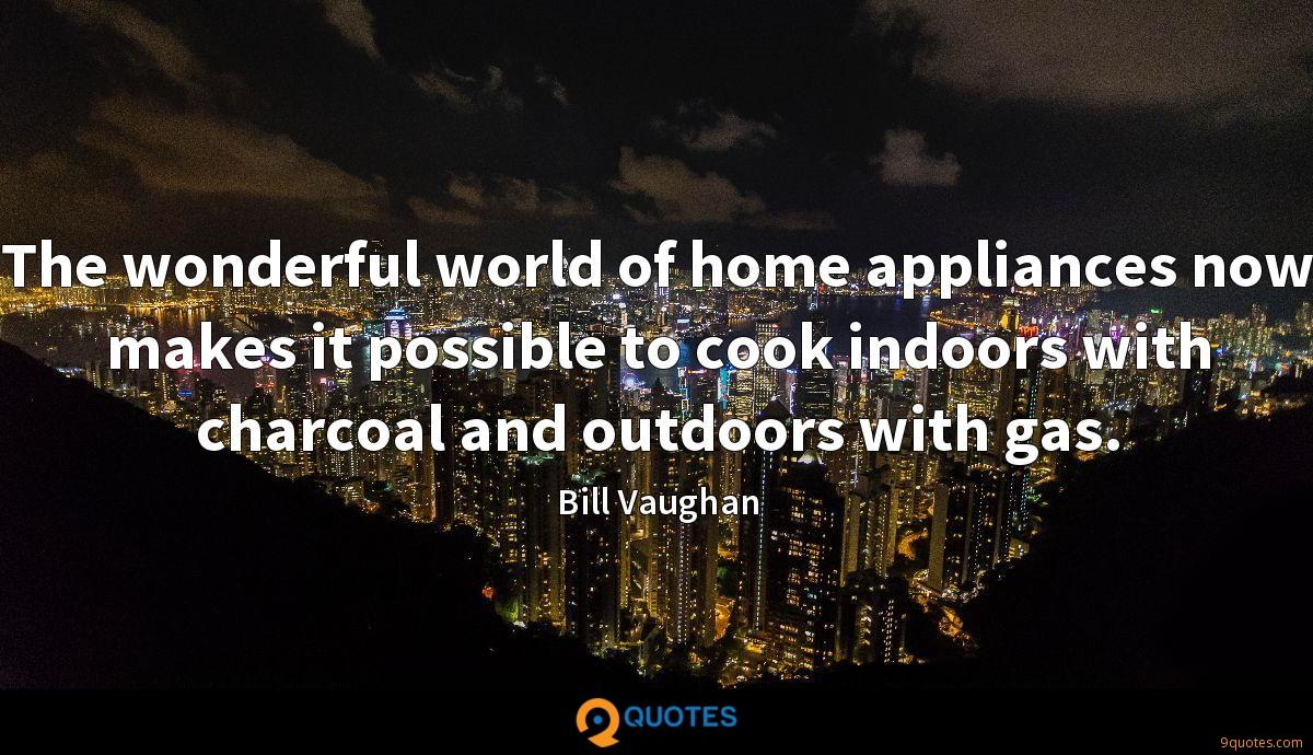 The wonderful world of home appliances now makes it possible to cook indoors with charcoal and outdoors with gas.