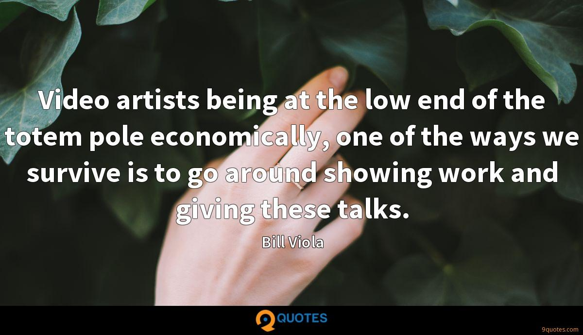 Video artists being at the low end of the totem pole economically, one of the ways we survive is to go around showing work and giving these talks.