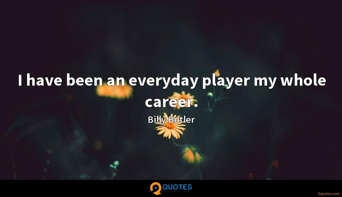 Billy Butler quotes