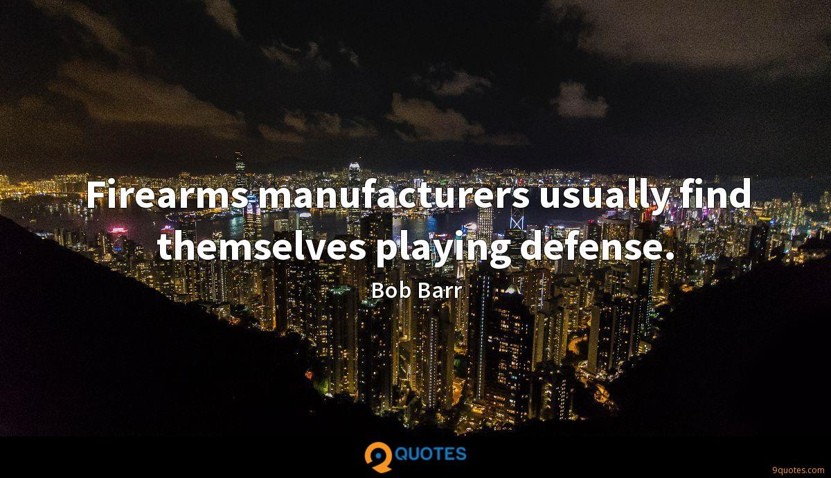 Firearms manufacturers usually find themselves playing defense.