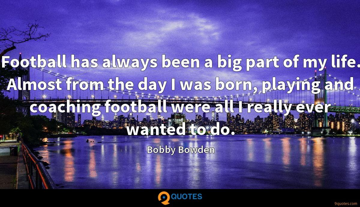 Bobby Bowden quotes