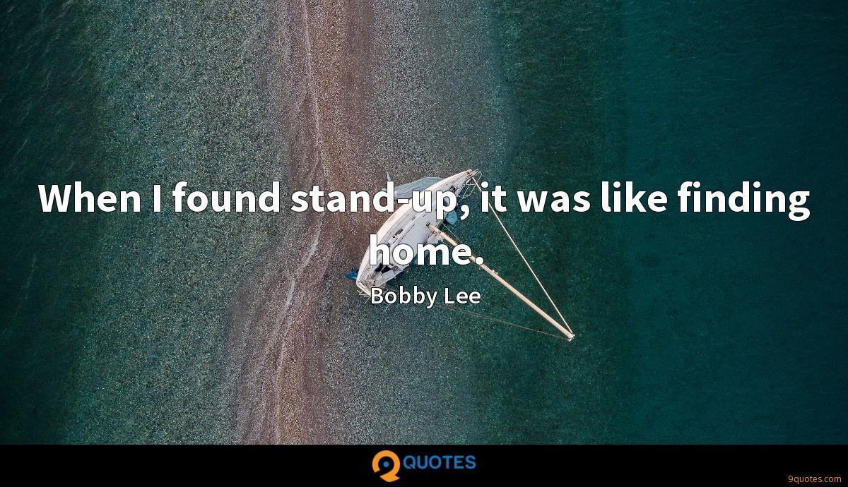 Bobby Lee quotes