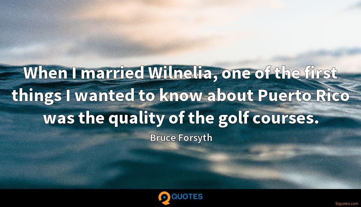 When I married Wilnelia, one of the first things I wanted to know about Puerto Rico was the quality of the golf courses.