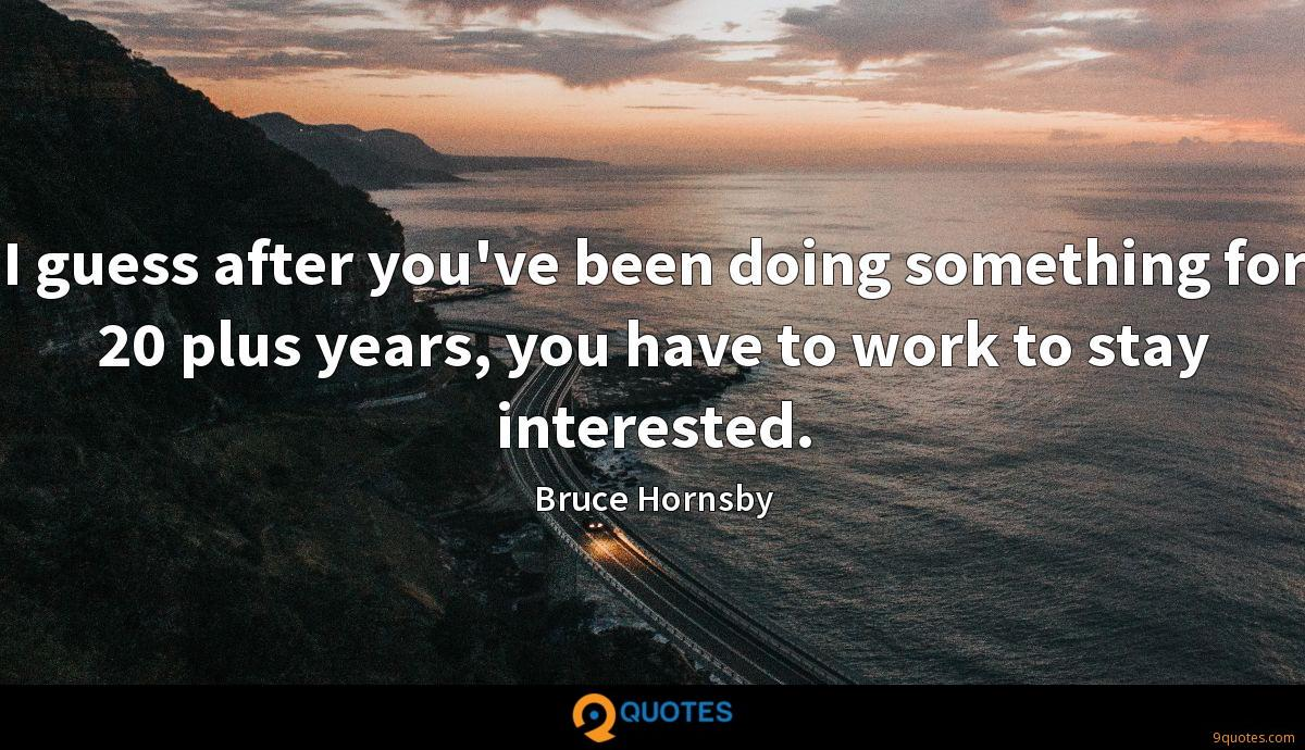 Bruce Hornsby quotes