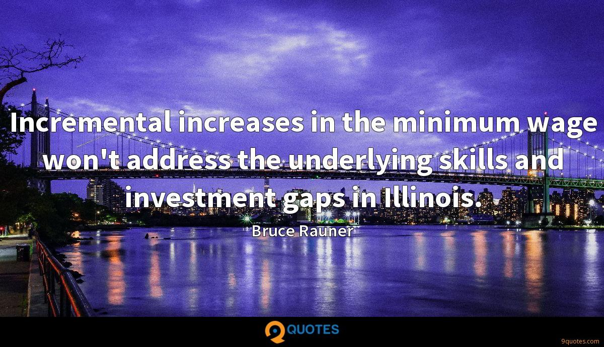 Incremental increases in the minimum wage won't address the underlying skills and investment gaps in Illinois.
