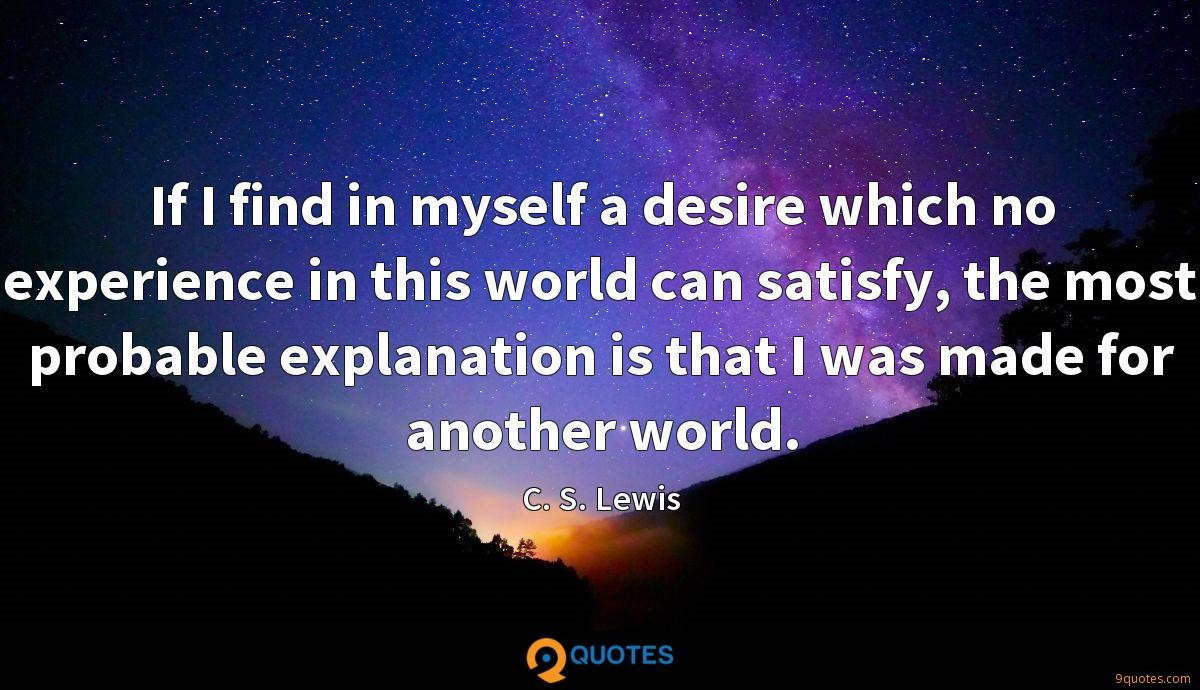 If I Find In Myself A Desire Which No Experience In This World