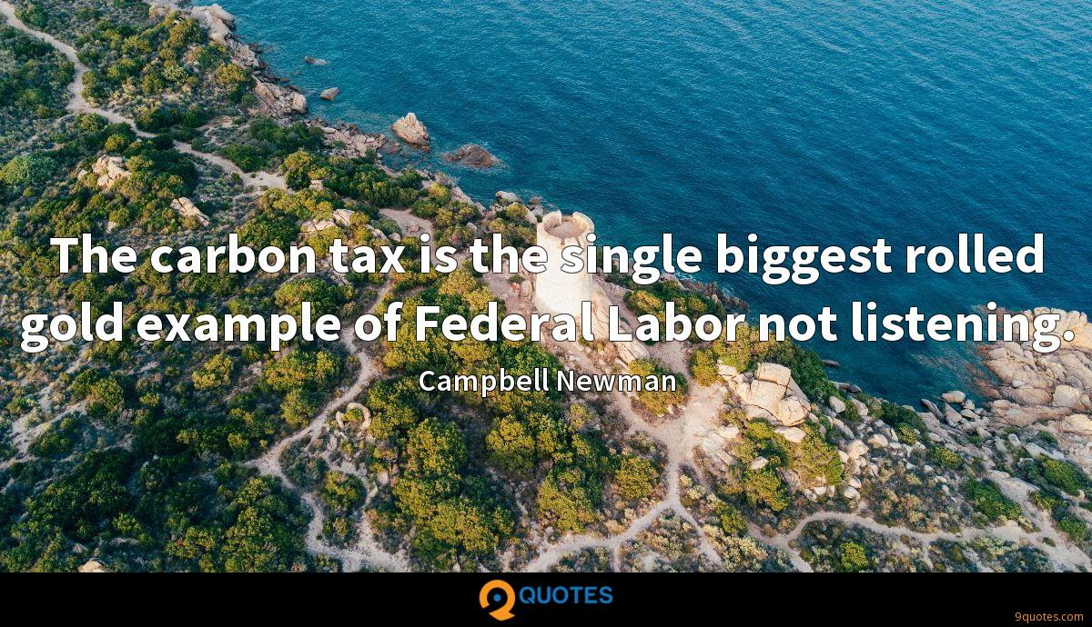 The carbon tax is the single biggest rolled gold example of Federal Labor not listening.