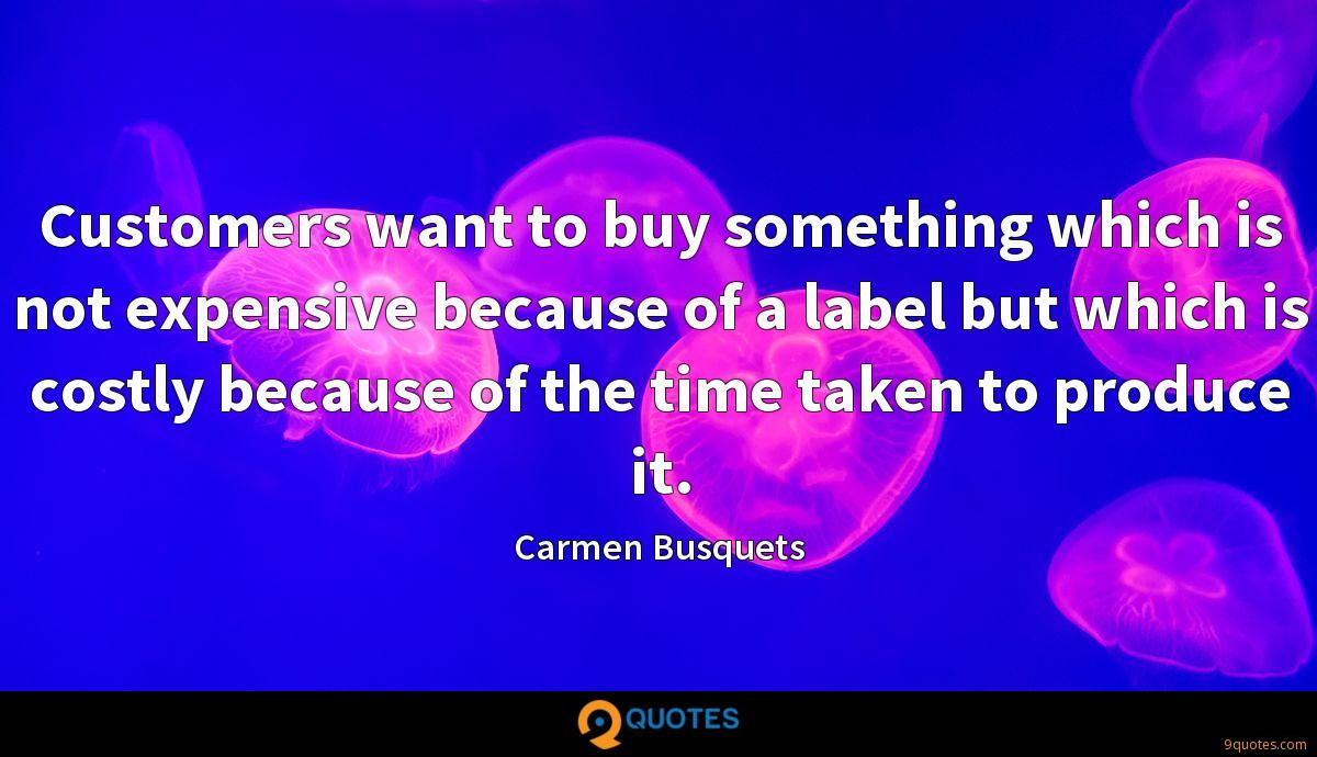 customers want to buy something which is not expensive because