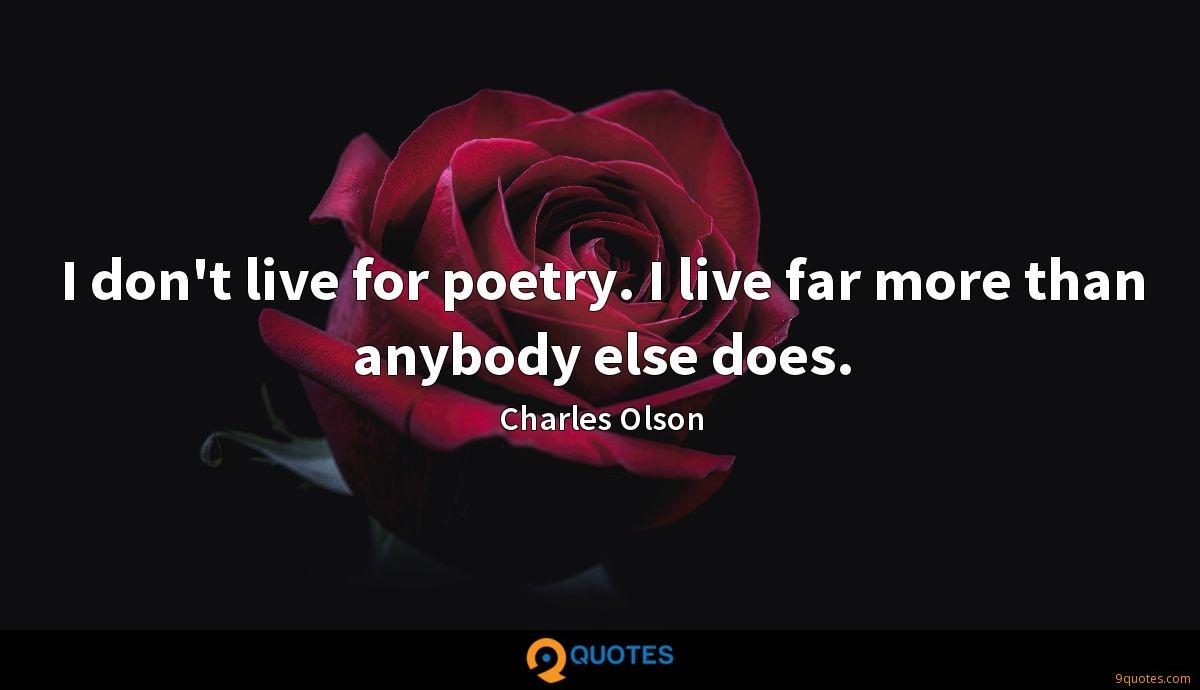 Charles Olson quotes