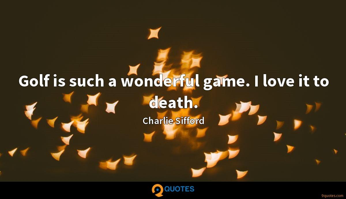 Charlie Sifford quotes