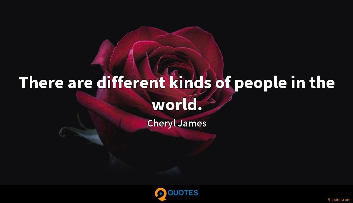 There are different kinds of people in the world.