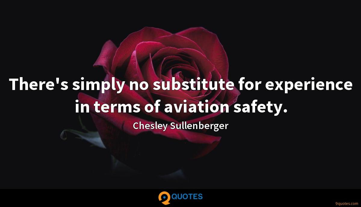 There's simply no substitute for experience in terms of aviation safety.