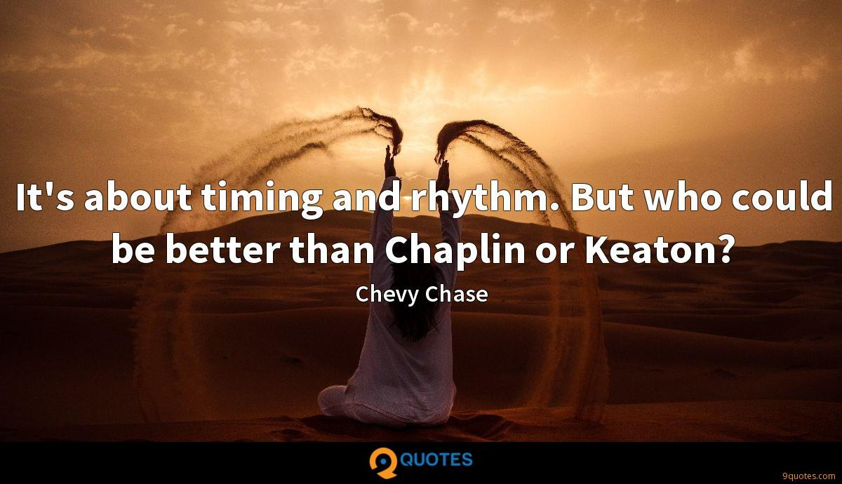 Chevy Chase quotes