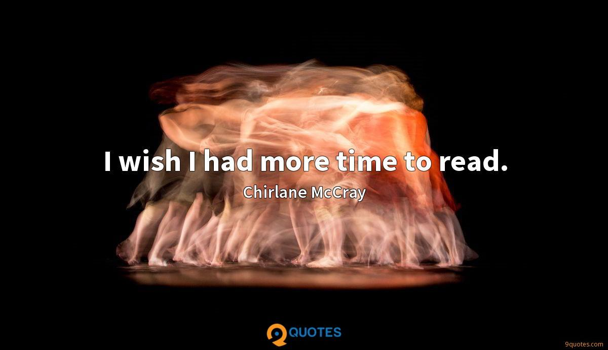 I wish I had more time to read.