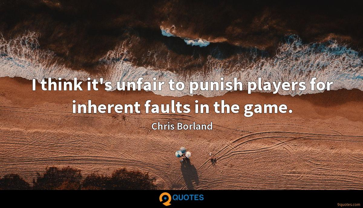 I think it's unfair to punish players for inherent faults in the game.