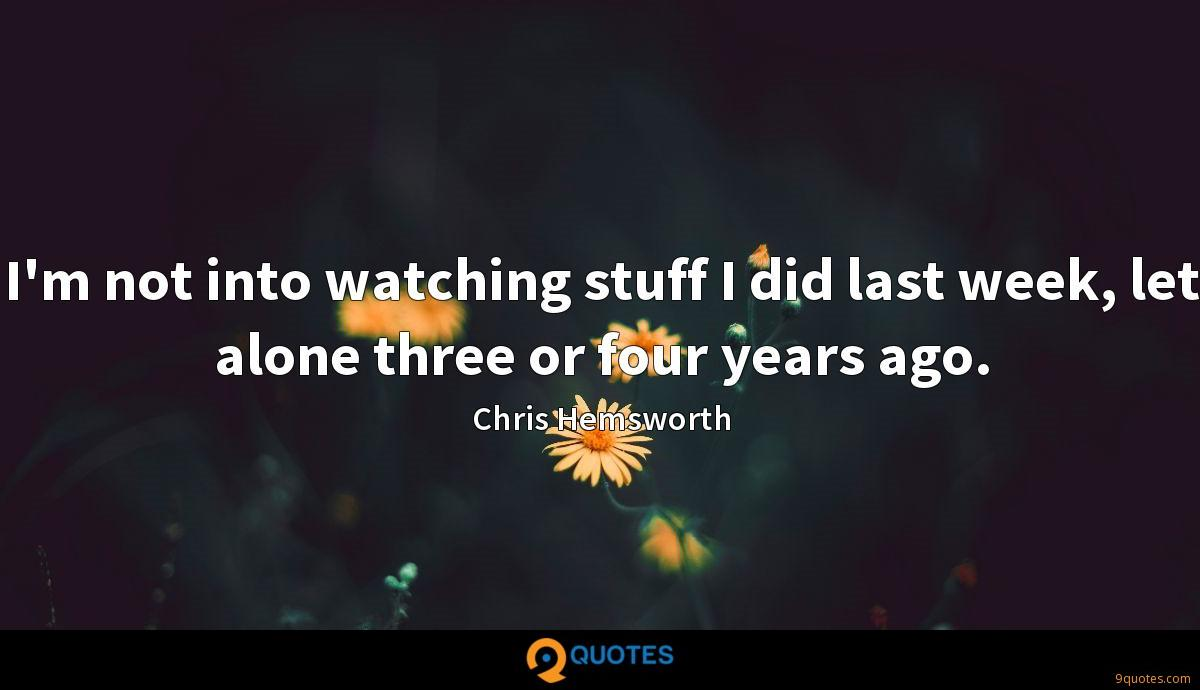 Chris Hemsworth quotes
