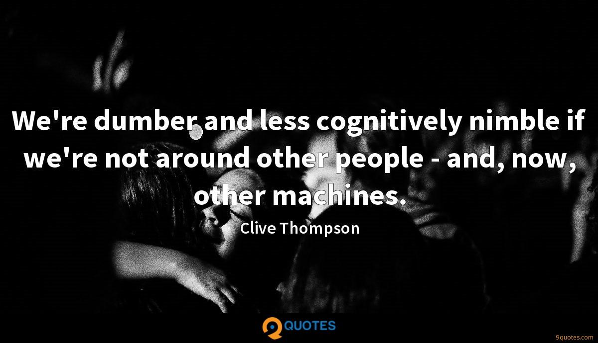 Clive Thompson quotes