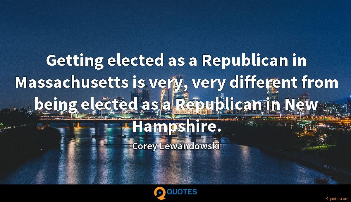 Getting elected as a Republican in Massachusetts is very, very different from being elected as a Republican in New Hampshire.