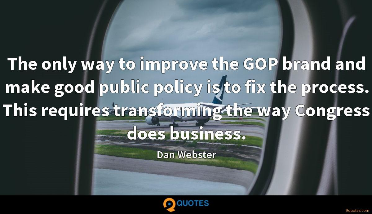 The only way to improve the GOP brand and make good public policy is to fix the process. This requires transforming the way Congress does business.