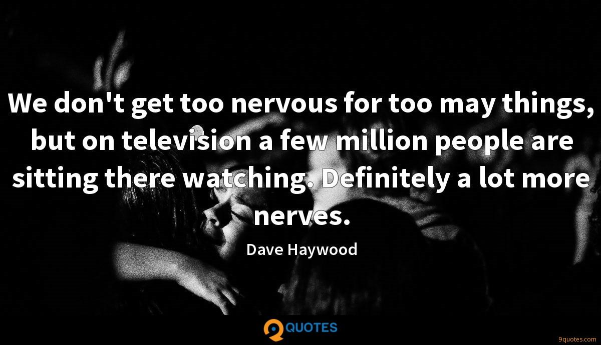 Dave Haywood quotes