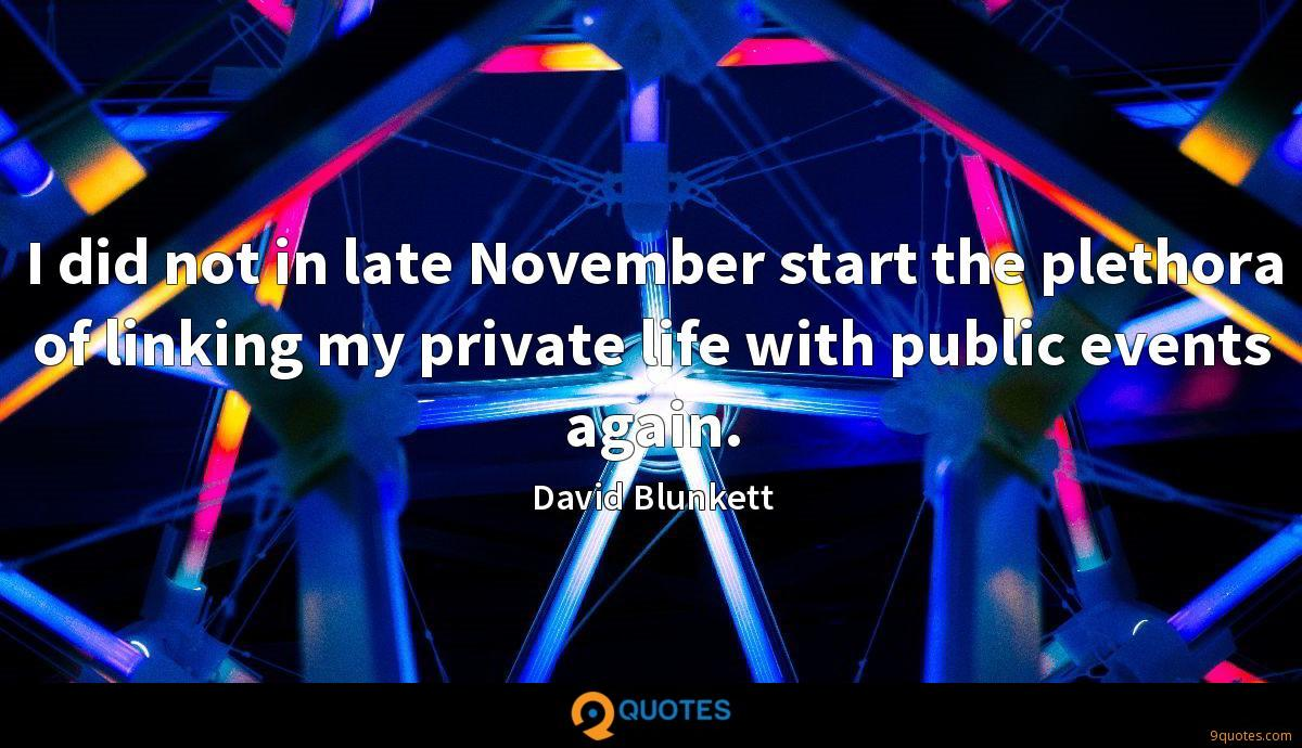 I did not in late November start the plethora of linking my private life with public events again.