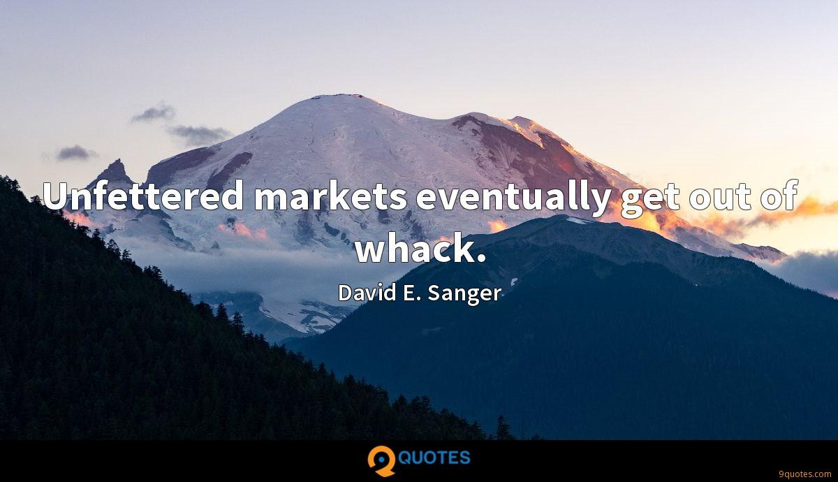 Unfettered markets eventually get out of whack.
