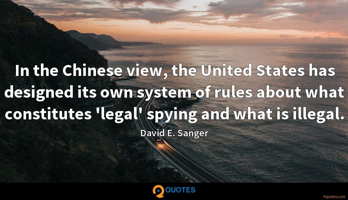 In the Chinese view, the United States has designed its own system of rules about what constitutes 'legal' spying and what is illegal.