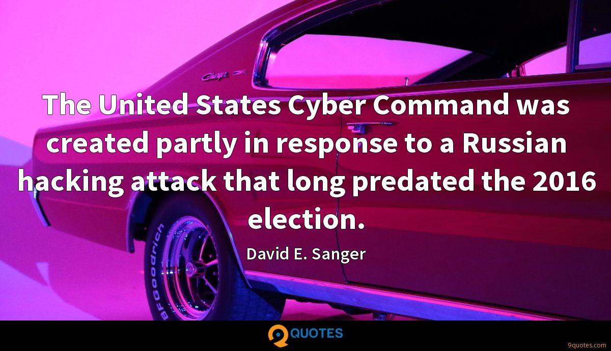 The United States Cyber Command was created partly in response to a Russian hacking attack that long predated the 2016 election.