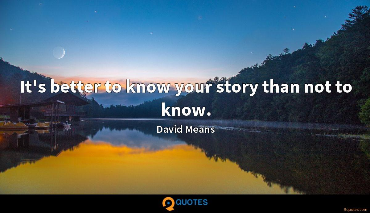 It's better to know your story than not to know.