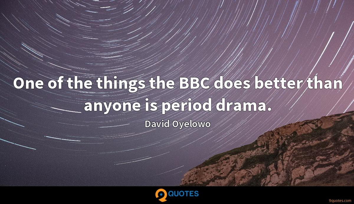 One of the things the BBC does better than anyone is period drama.