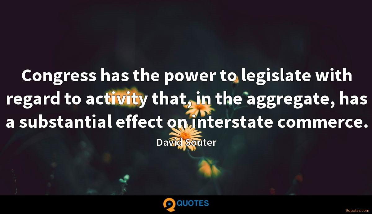 Congress has the power to legislate with regard to activity that, in the aggregate, has a substantial effect on interstate commerce.